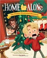 Home Alone: The Classic Illustrated Storybook - Smith, K.