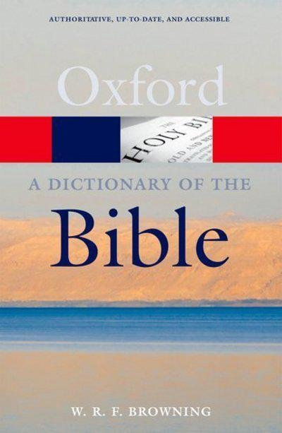 OXFORD DICTIONARY OF THE BIBLE Second Edition (Oxford Paperback Reference)