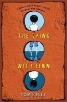 The Thing With Finn - Kelly, Tom