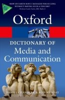 Oxford Dictionary of Media and Communication (Oxford Paperback Reference) - CHANDLER, D.;MUNDAY, R.