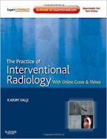 The Practice of Interventional Radiology, with Online Cases and Videos
