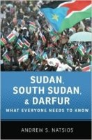 Sudan, South Sudan, and Darfur : What Everyone Needs to Know