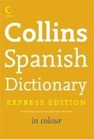 COLLINS SPANISH DICTIONARY Express Ed.