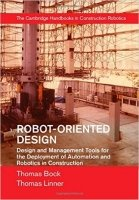 Robot Oriented Design : Design and Management Tools for the Deployment of Automation and Robotics