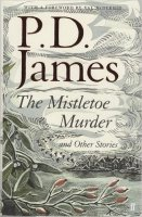 The Mistletoe Murder and Other Stories HB