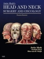 Jatin Shah's Head and Neck Surgery and Oncology, 4th rev ed.