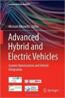 Advanced Hybrid and Electric Vehicles : System Optimization and Vehicle Integration