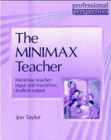 Professional Perspectives Series: the Minimax Teacher - TAYLOR, J.