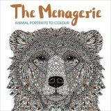 The Menagerie: Animal Portraits to Colour (Colouring Book)