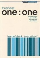 Business One : One Intermediate+ Teacher´s Book - APPLEBY, R.;BRADLEY, J.;BRENNAN, B.