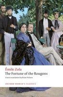 THE FORTUNE OF ROUGONS (Oxford World´s Classics New Edition)