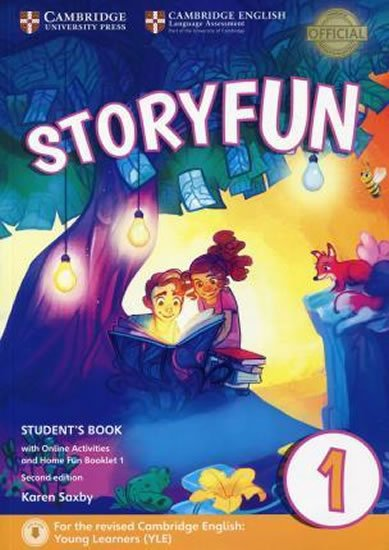 Storyfun for Starters Level 1 Student´s Book with Online Activities and Home Fun Booklet 1 - Karen Saxby