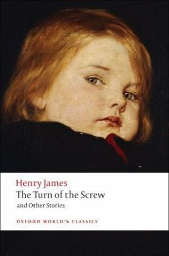 The Turn of the Screw (Oxford World´s Classics New Edition) - JAMES, H.