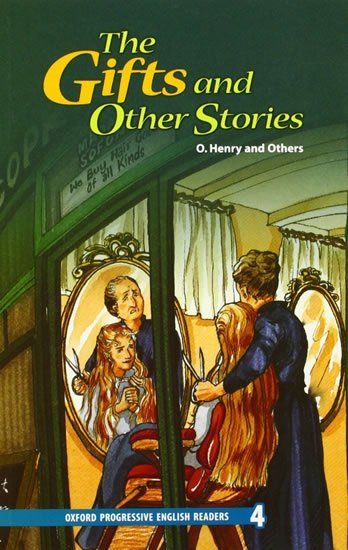 Oxford Progressive English ReadersLevel 4 The Gifts and Other Stories - O. Henry