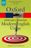Oxford Concise Fowler's Modern English Usage Third Edition (Oxford Paperback Reference)