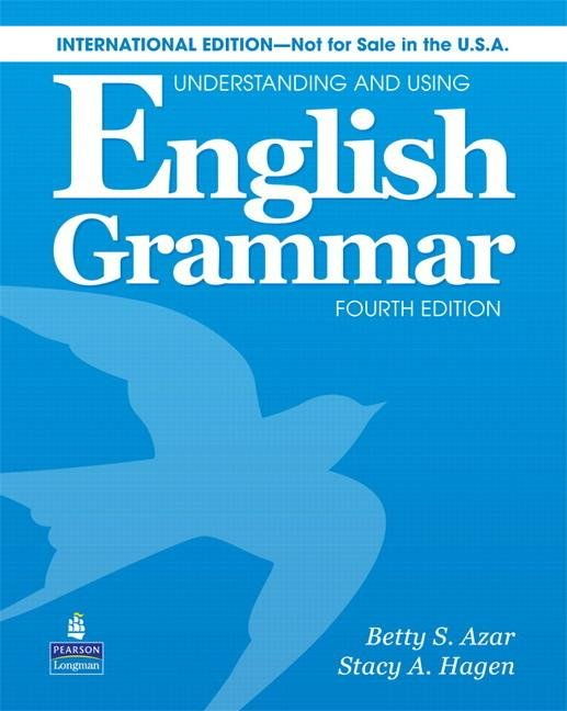 Understanding & Using English Grammar International Student's Book