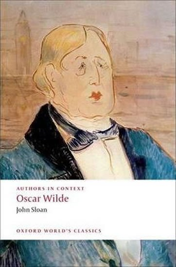 Authors in Context: Oscar Wilde (Oxford World´s Classics New Edition)