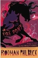 Fire Pony - PHILBRICK, R.