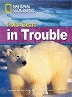 FOOTPRINT READERS LIBRARY Level 2200 - POLAR BEARS IN TROUBLE + MultiDVD Pack