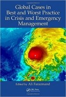 Global Cases in Best and Worst Practice in Crisis and Emergency Management - Farazmand, A.
