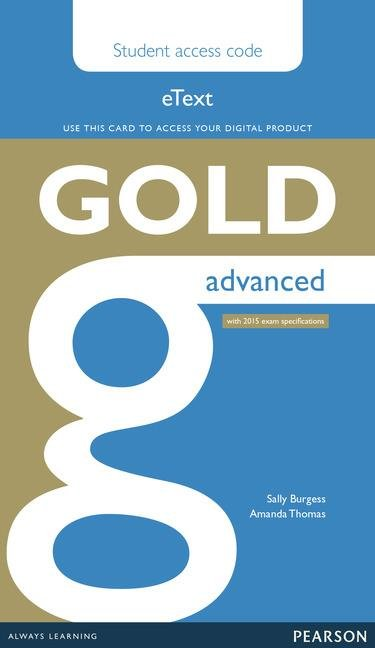 Gold Advanced eText Student Access Card (2015 Exam Specification)