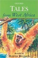Oxford Tales From West Africa - BENNETT, M.