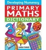 Primary Maths Dictionary - TURNER, G.