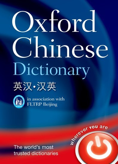 Oxford Chinese Dictionary - OXFORD Coll.