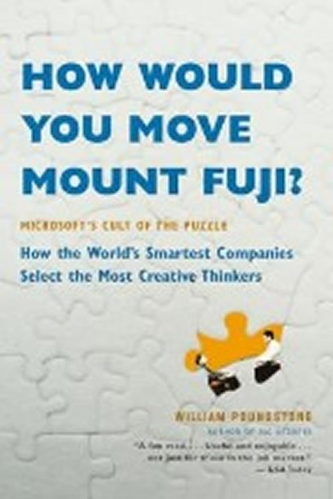 How Would You Move Mount Fuji? - William Poundstone