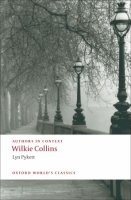 AUTHORS IN CONTEXT: WILKIE COLLINS (Oxford World´s Classics New Edition)