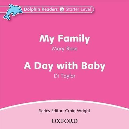 Dolphin Readers Starter My Family / a Day with a Baby Audio CD