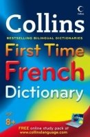 Collins First Time French Dictionary - COLLINS