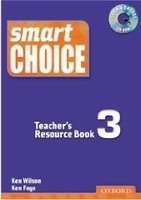 SMART CHOICE 3 TEACHER´S RESOURCE BOOK + CD-ROM PACK