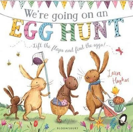 We´re Going on an Egg Hunt - Laura Hughes