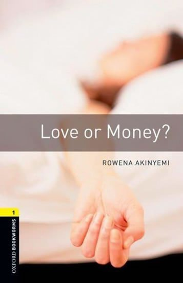 Oxford Bookworms Library 1 Love Or Money (New Edition)
