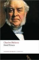 Hard Times (Oxford World´s Classics New Edition) - DICKENS, Ch.