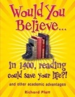 WOULD YOU BELIEVE... IN 1400, READING COULD SAVE YOUR LIFE?!