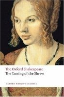 THE TAMING OF THE SHREW (Oxford World´s Classics New Edition)