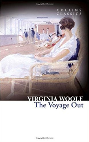 The Voyage Out (Collins Classics) - Virginia Woolf