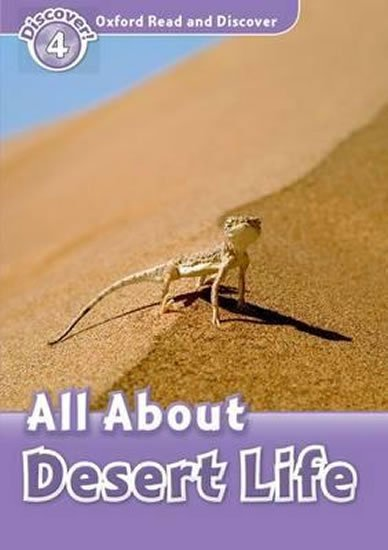 Oxford Read and Discover Level 4 All ABout Desert Life