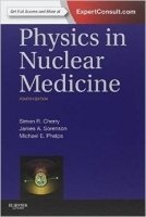 Physics in Nuclear Medicine 4th Ed. - Cherry, S.;Phelps, M.;Sorenson, J.