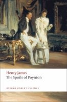 THE SPOILS OF POYNTON (Oxford World´s Classics New Edition)