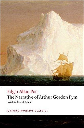 The Narrative of Arthur Gordon Pym of Nantucket and Related Tales (Oxford World´s Classics New Ed.) - POE, E. A.