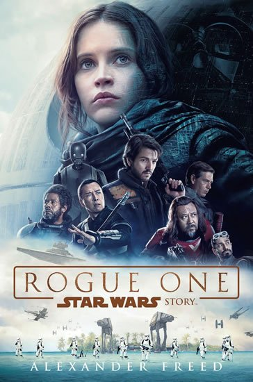 Star Wars - Rogue One - Alexander Freed