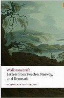 Letters Written in Sweden, Norway and Denmark (Oxford World´s Classics New Edition) - WOLLSTONECRAFT, M.