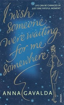 I Wish Someone Were Waiting For