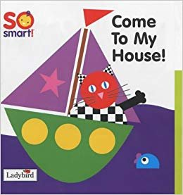 SO SMART - COME TO MY HOUSE