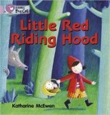 Little Red Riding Hood (Collins Big Cat - Band 00/Lilac) - McEwen, K.