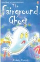 Usborne Young Reading Level 2: the Fairgroung Ghost - DE WOLF, A.;EVERETT, F.
