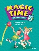 Magic Time 2 Student's Book - KAMPA, K.;VILINA, C.
